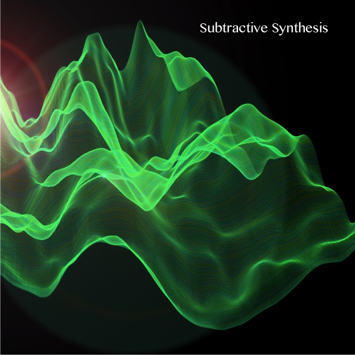 Subtractive Synthesis